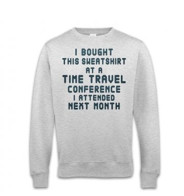 Time Travel Conference sweatshirt