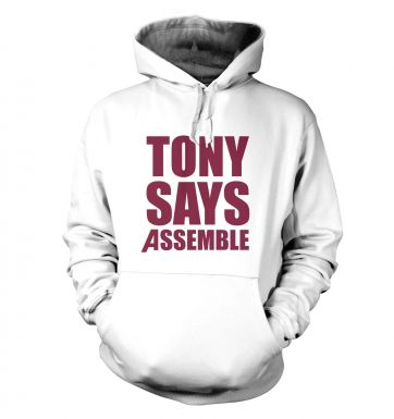 Tony Says Assemble hoodie
