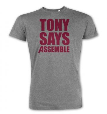 Tony Says Assemble  premium t-shirt