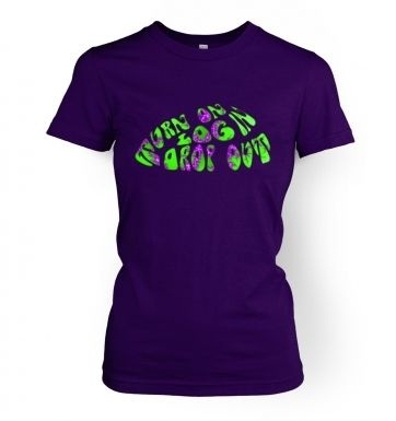Turn On Log In Drop Out (green)  womens t-shirt