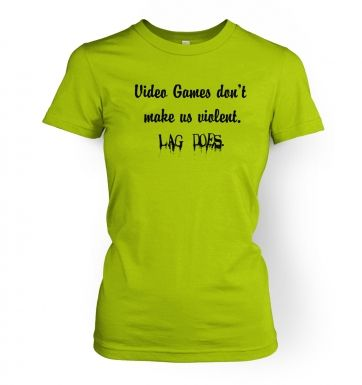 Video Games Don't Make Us Violent women's fitted t-shirt