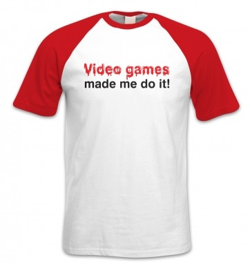 Video Games Made Me Do It short-sleeved baseball t-shirt