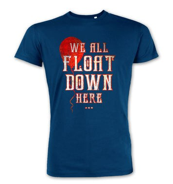 We All Float Down Here premium t-shirt