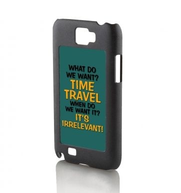 What do we want? Time Travel Galaxy Note 2 phone case
