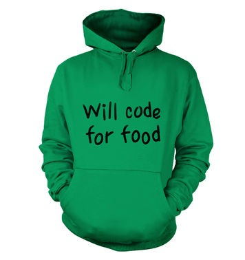 Will Code For Food hoodie