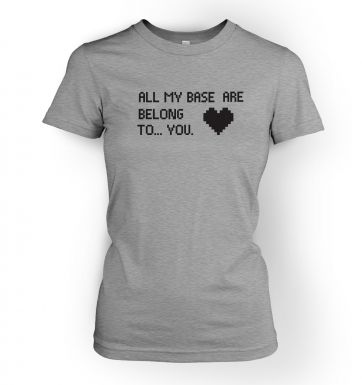 Heart All My Base Are Belong To You womens t-shirt