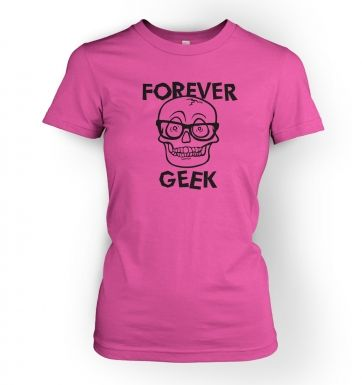 Forever Geek  women's t-shirt