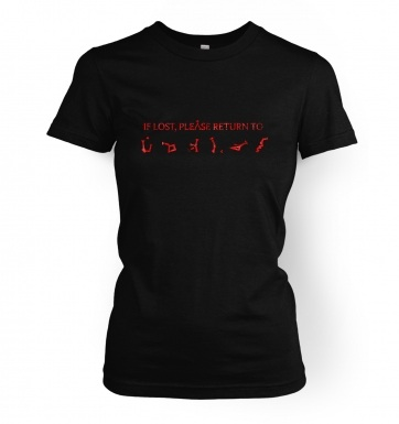 If lost please return to Earth women's t-shirt