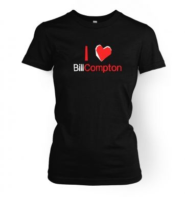 I heart Bill Compton women's t-shirt