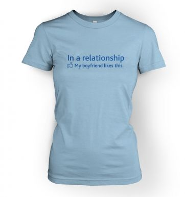 In a Relationship 'BF Likes' Social Status  womens t-shirt