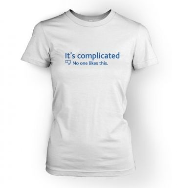 It's Complicated Social Status  womens t-shirt