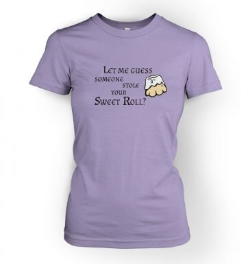 Someone Stole Your Sweetroll  womens t-shirt