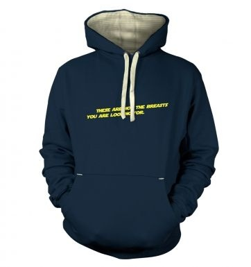 These Are Not The Breasts You Are Looking For  hoodie (premium)