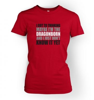 Thinking I'm The Dragonborn women's fitted t-shirt