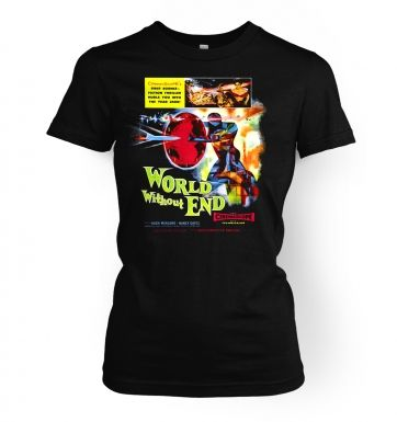World Without End  womens t-shirt