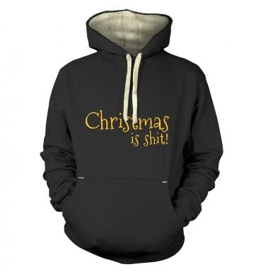 Christmas Is Shit Premium Hoodie