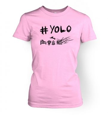 #YOLO  womens t-shirt