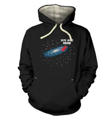 You Are Here  hoodie (premium)