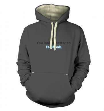 You Looked Better On Facebook - Premium Hoodie