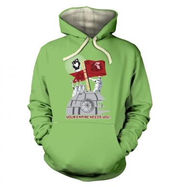 Your Empire Needs You   hoodie (premium)