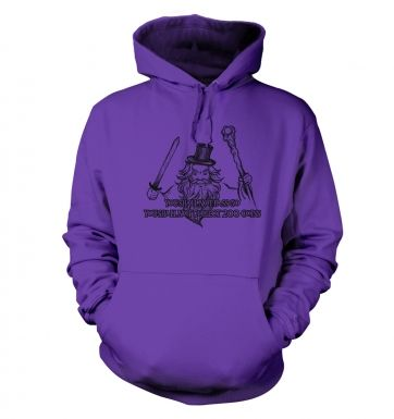 You shall not pass go adults' hoodie