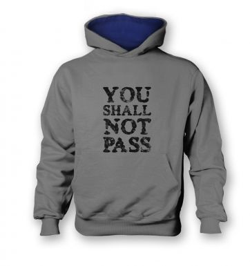 You Shall Not Pass slogan   kids hoodie (contrast)