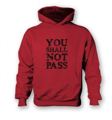 You Shall Not Pass slogan  kids hoodie