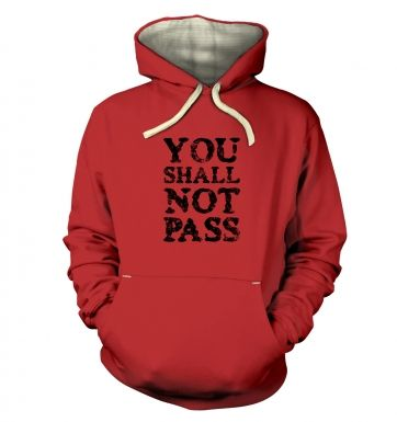 You Shall Not Pass slogan premium hoodie