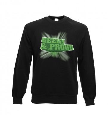 3D Geeky And Proud sweatshirt