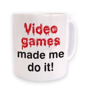 Video Games Made Me Do It mug