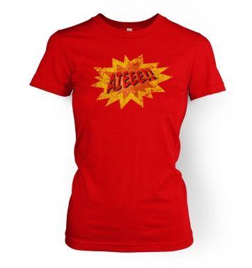 Aieee  womens t-shirt