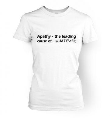 Apathy   womens t-shirt
