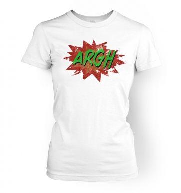 Argh  womens t-shirt