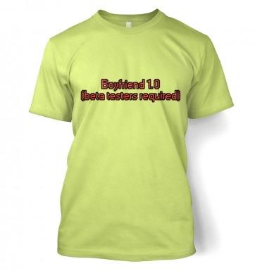 Boyfriend 1.0 (Beta Testers Required) t-shirt