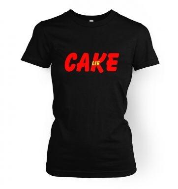Cake is a lie  womens t-shirt