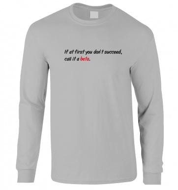 Call It A Beta long-sleeved t-shirt