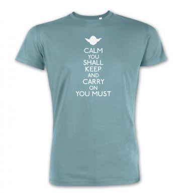 Calm You Shall Keep  premium t-shirt
