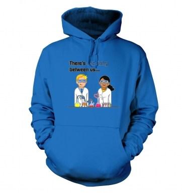 Chemistry Between Us hoodie