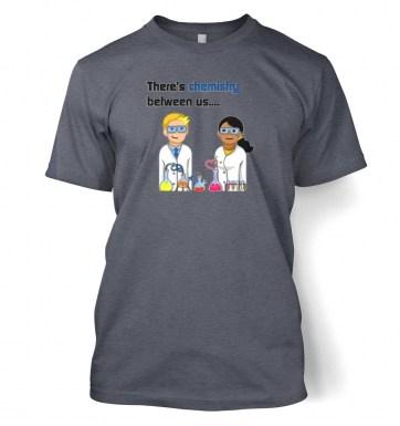 Chemistry Between Us t-shirt