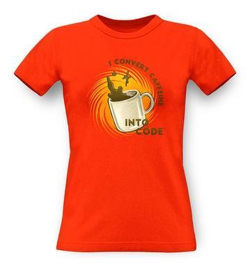 Convert Caffeine Into Code classic women's t-shirt