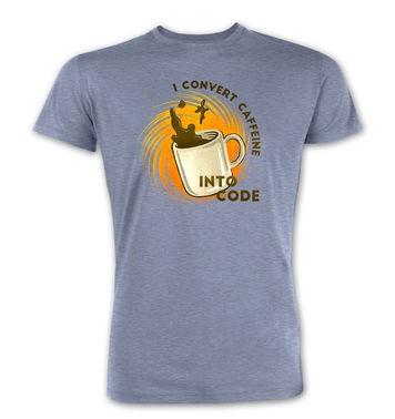 Convert Caffeine Into Code premium t-shirt