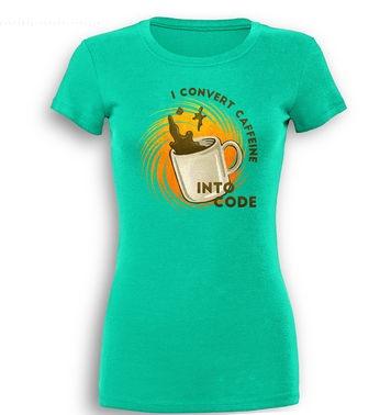 Convert Caffeine Into Code premium women's t-shirt