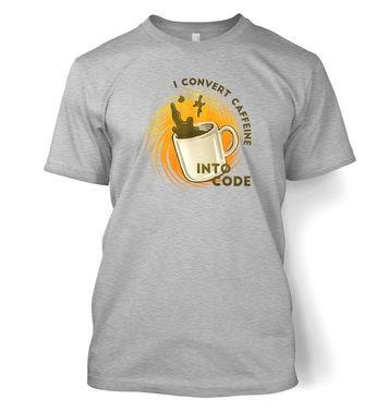 Convert Caffeine Into Code t-shirt