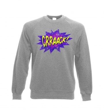 Crraaack sweatshirt