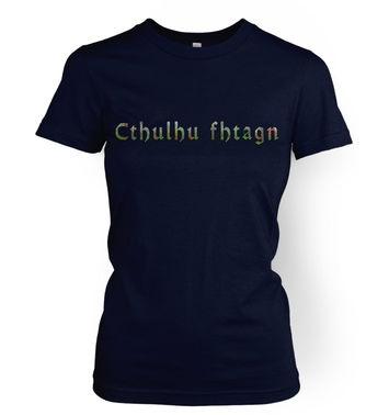 Cthulhu Fhtagn women's t-shirt