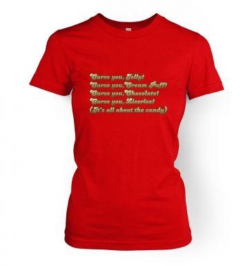 Curse You, Candy! women's t-shirt
