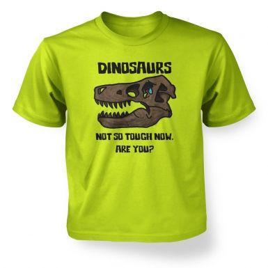 Dinosaurs Not So Tough  kids t-shirt