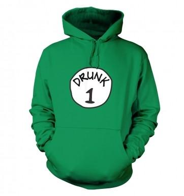 Drunk 1 hoodie