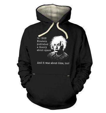 Einstein Had A Theory hoodie (premium)