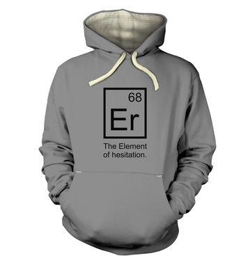 Er The Element Of Hesitation premium hoodie